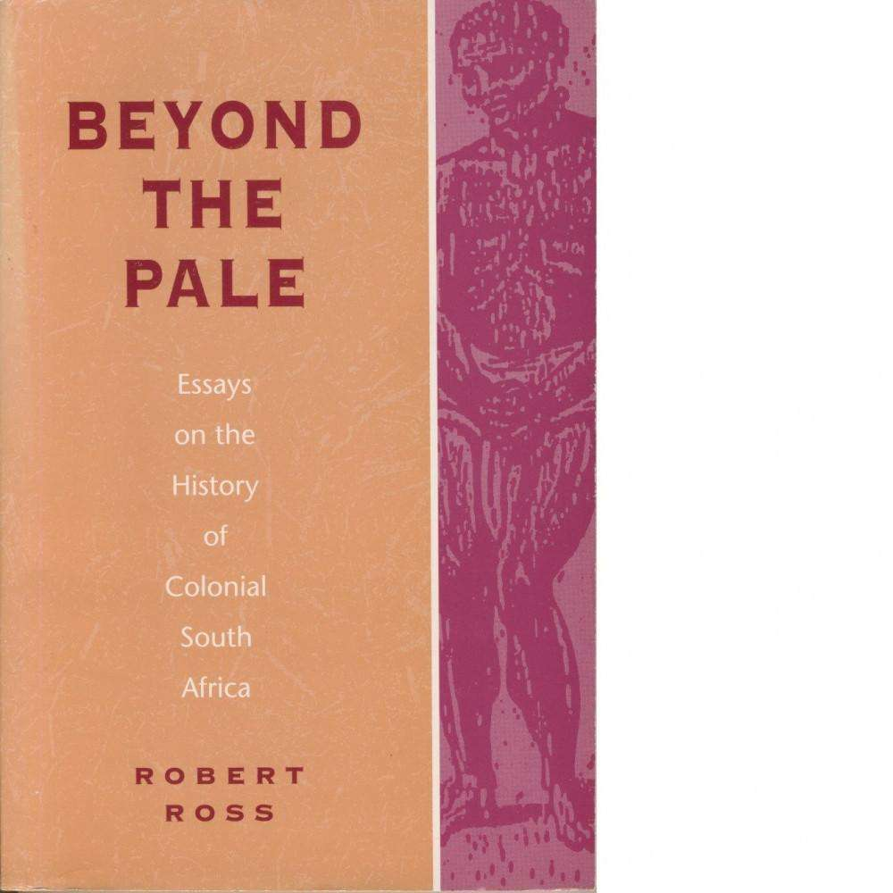 Bookdealers:Beyond the Pale | Robert Ross