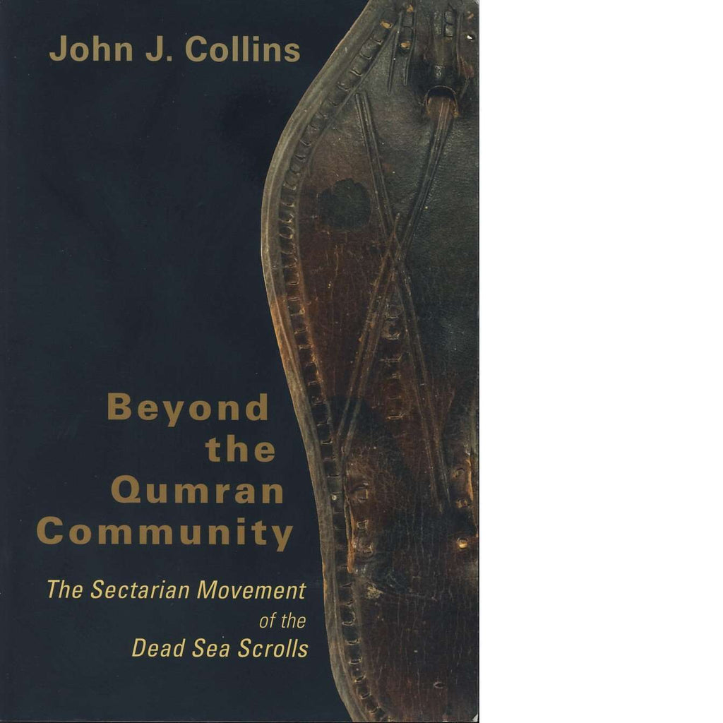 Bookdealers:Beyond the Qumran Community | John J. Collins