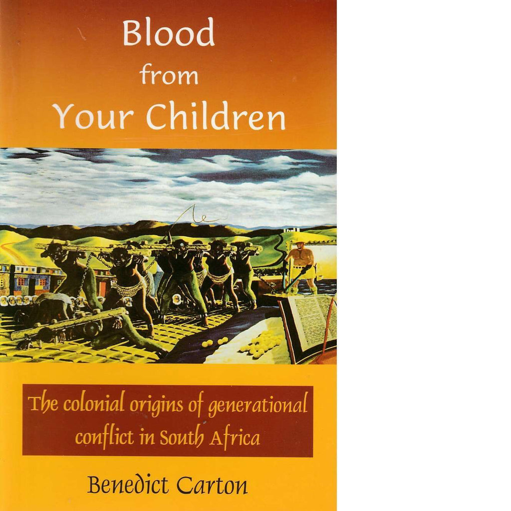 Bookdealers:Blood from Your Children | Benedict Carton