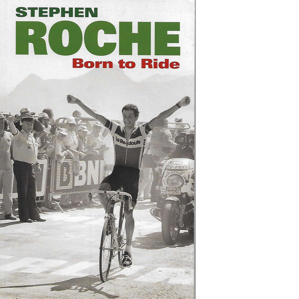 Bookdealers:Born to Ride | Stephen Roche