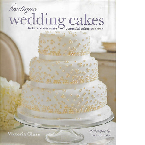 Boutique Wedding Cakes | Victoria Glass