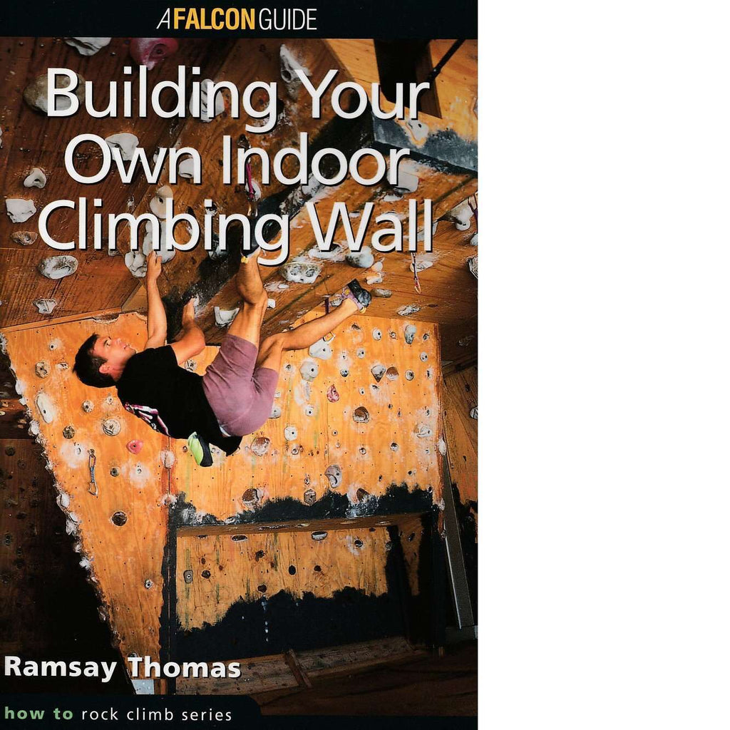 Building Your Own Indoor Climbing Wall | Ramsay Thomas