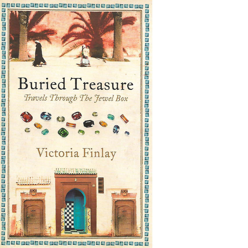 Bookdealers:Buried Treasure: Travels Through the Jewel Box | Victoria Finlay