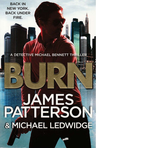 Burn | Michael Ledwidge and James Patterson