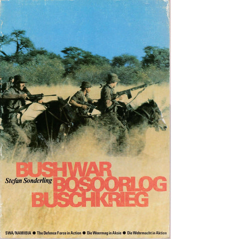Bushwar Bosoorlog Buschkrieg SWA/Namibia (English  and German Edition) | Stefan Sonderling