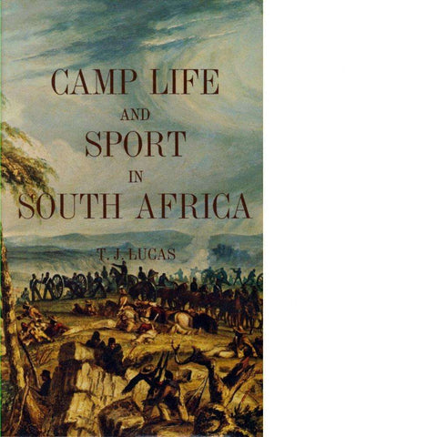 Camp Life and Sport in South Africa | T. J. Lucas