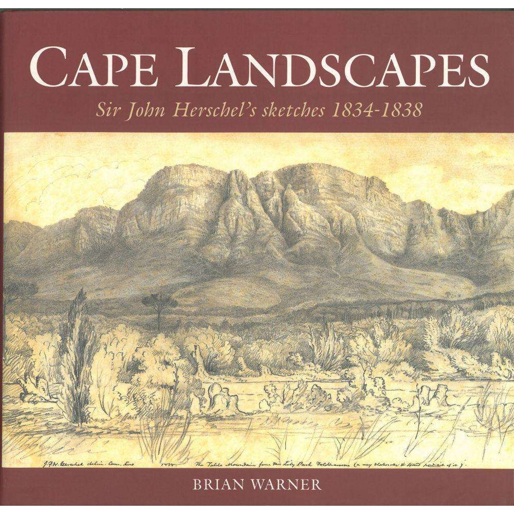 Bookdealers:Cape Landscapes: Sir John Herschel's Sketches 1834-1838 | Brian Warner