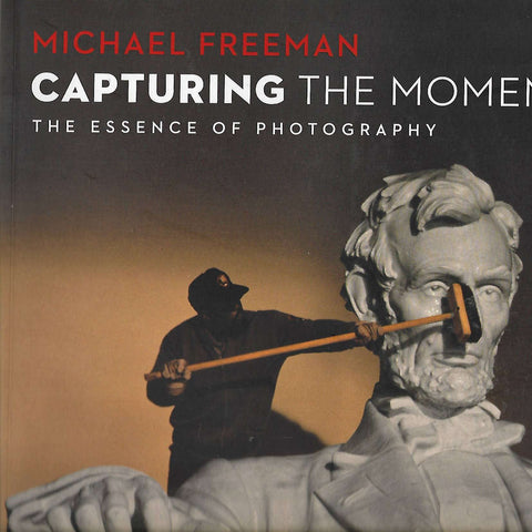 Capturing the Moment | Michael Freeman