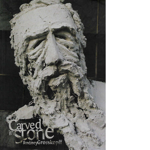 Carved In Stone (Inscribed) | Rodney Grosskopff