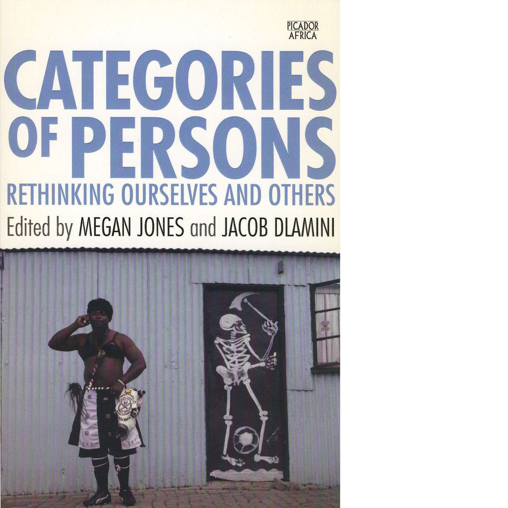 Bookdealers:Categories of Persons | Neels Blom, Jacob Dlamini, Megan Jones, Antony Kaminju, Antjie Krog, Karen Lazar, Riaan Oppelt, Verashni Pillay and Kopano Ratele