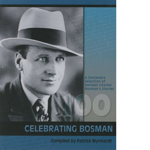 Celebrating Bosman | Herman Charles Bosman