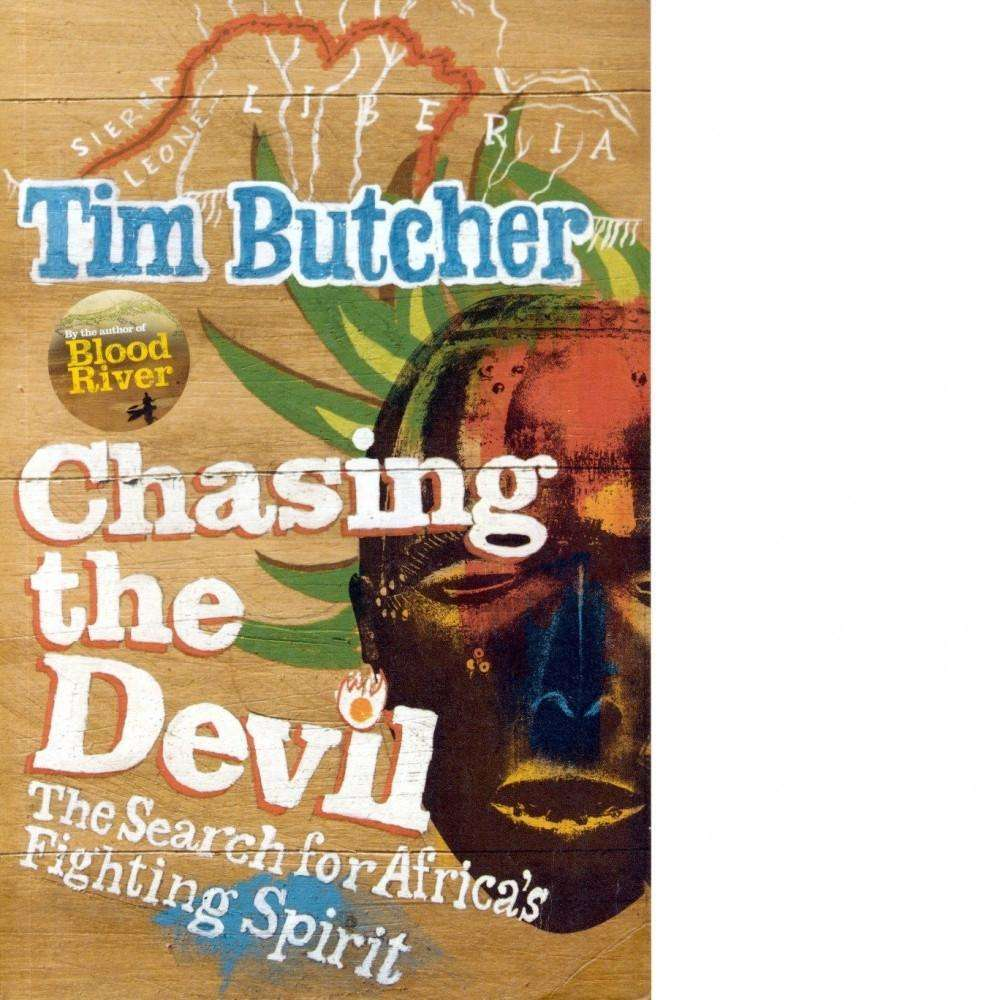 Bookdealers:Chasing the Devil (Inscribed) | Tim Butcher