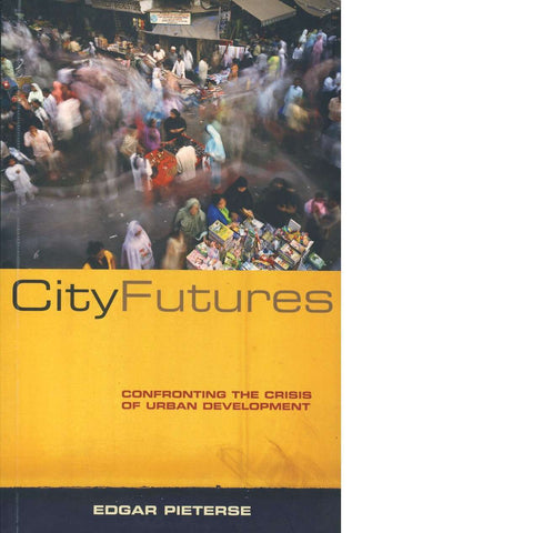 City Futures | Edgar Pieterse