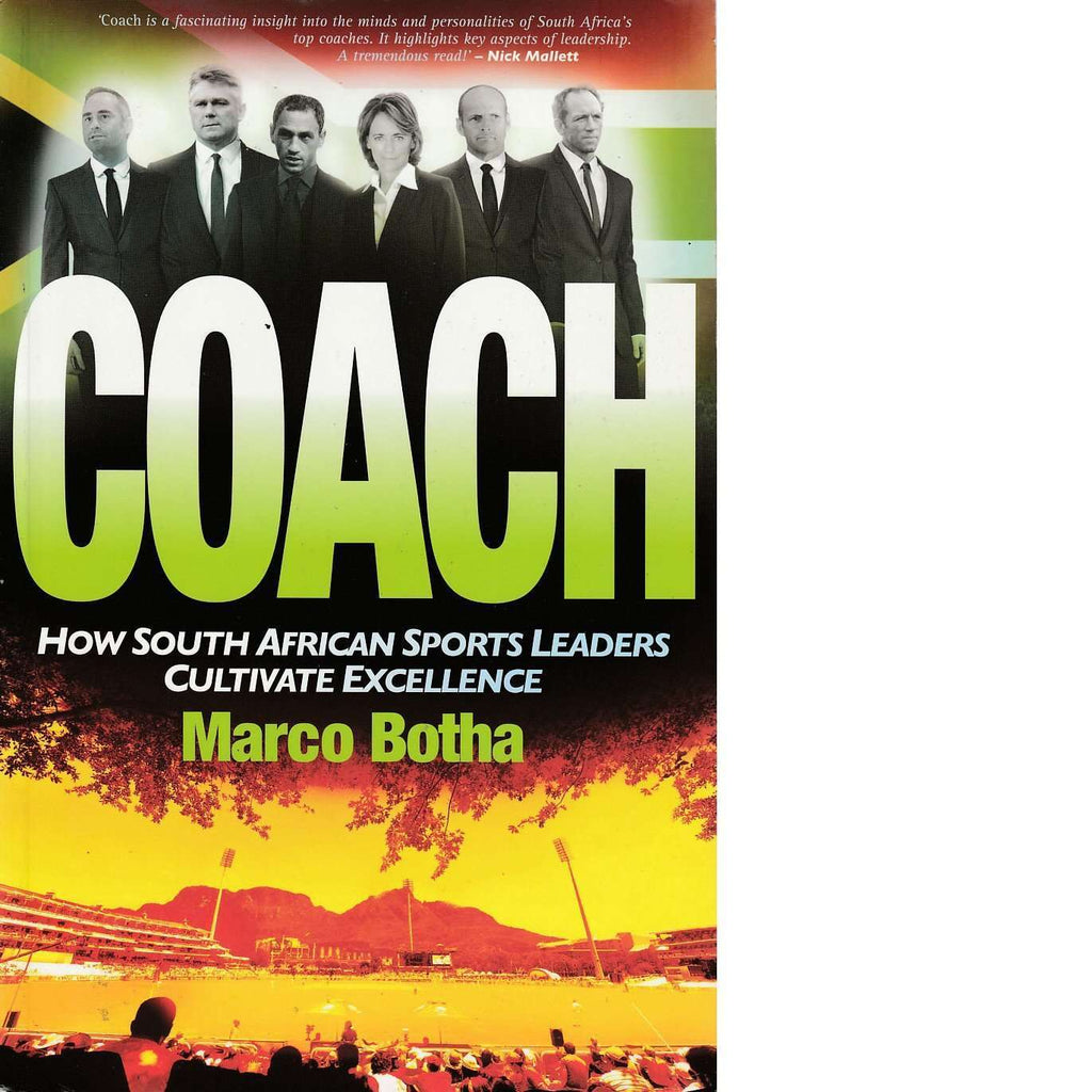 Bookdealers:Coach: How South African Sports Leaders Cultivate Excellence | Marco Botha