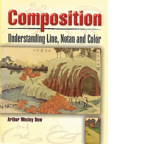 Composition: Understanding Line, Notan and Color | Arthur Wesley Dow