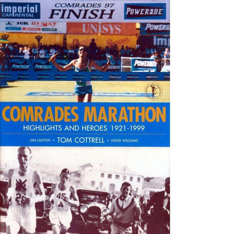Comrades Marathon | Tom Cottrell, Ian Laxton and David Williams