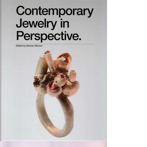 Contemporary Jewelry in Perspective | Damian Skinner