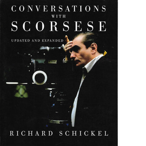 Conversations with Scorsese | Richard Schickel