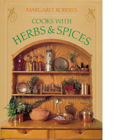 Margaret Roberts Cooks with Herbs and Spices (Inscribed) | Margaret Roberts