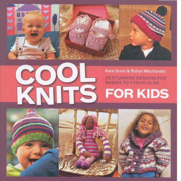 Bookdealers:Cool Knits for Kids | Kate Gunn and Robyn Macdonald