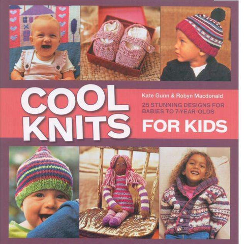 Cool Knits for Kids | Kate Gunn and Robyn Macdonald