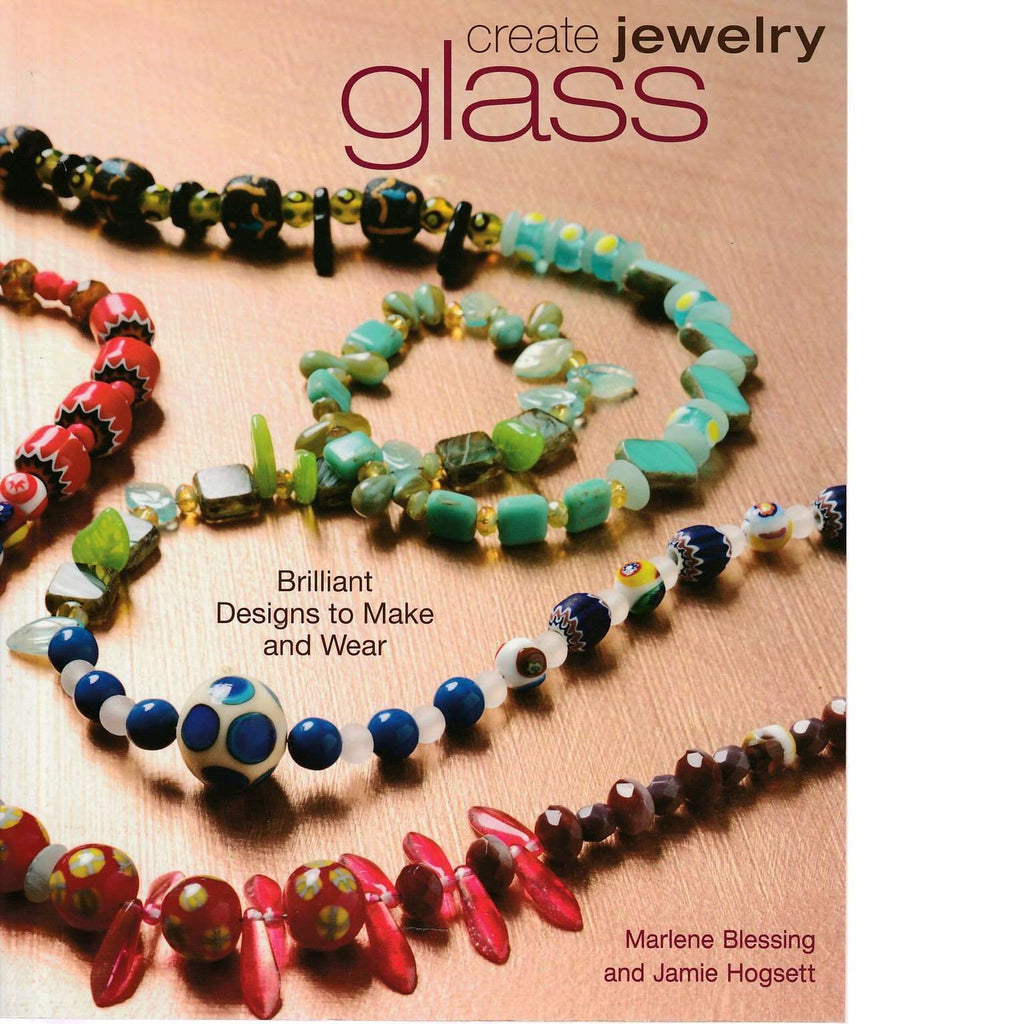 Bookdealers:Create Jewelry: Glass | Jamie Hogsett