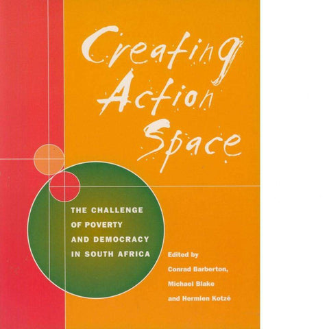 Creating Action Space | Conrad Barberton, Michael Blake & Hermien Kotze