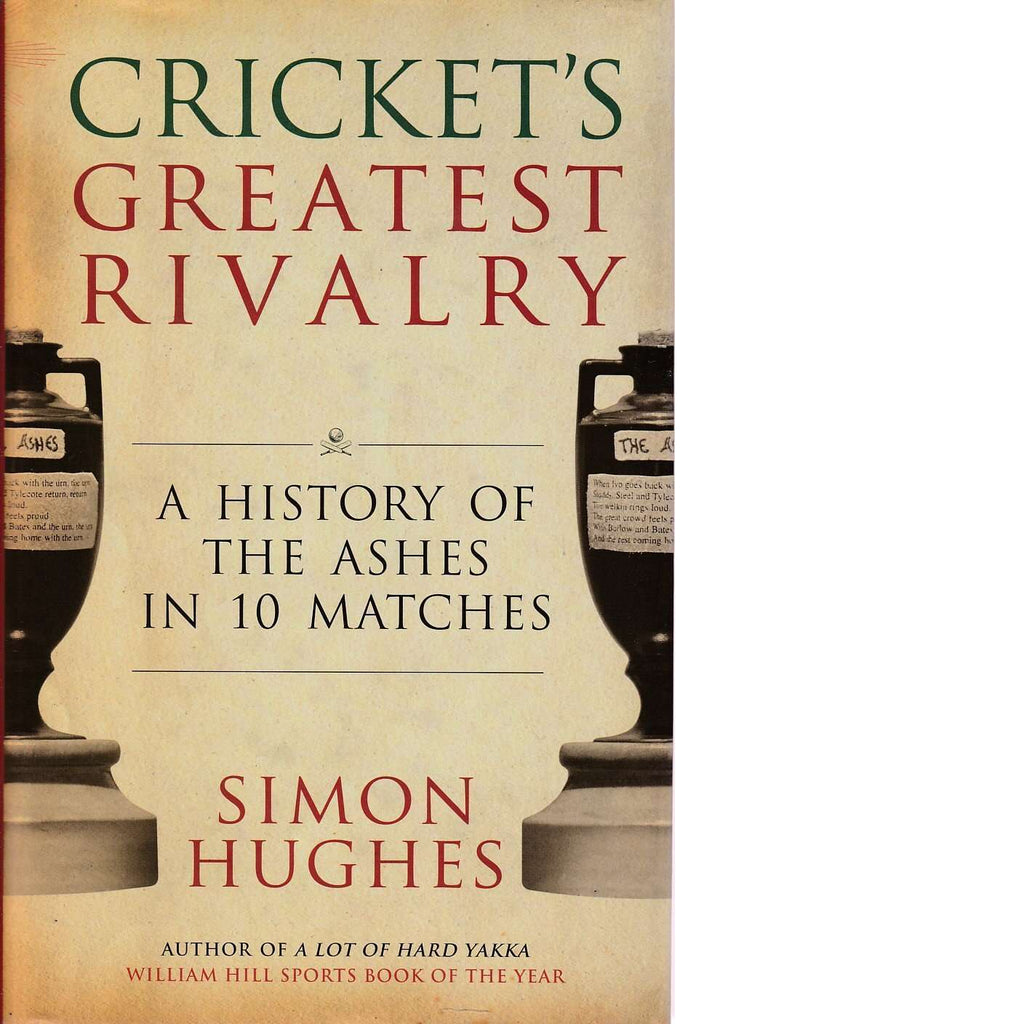 Bookdealers:Cricket's Greatest Rivalry | Simon Hughes