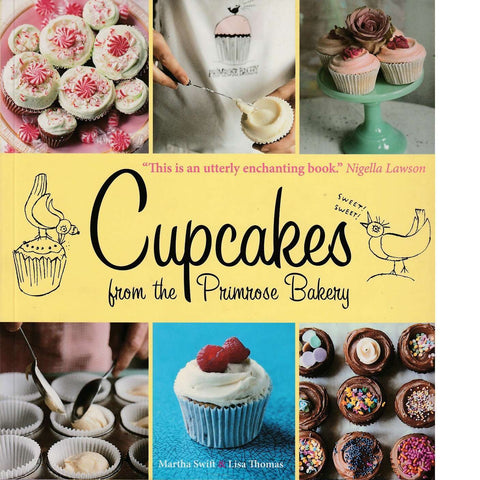 Cupcakes from the Primrose Bakery | Martha Swift and Lisa Thomas