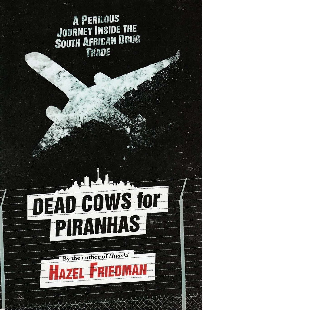 Bookdealers:Dead Cows for Piranhas | Hazel Friedman