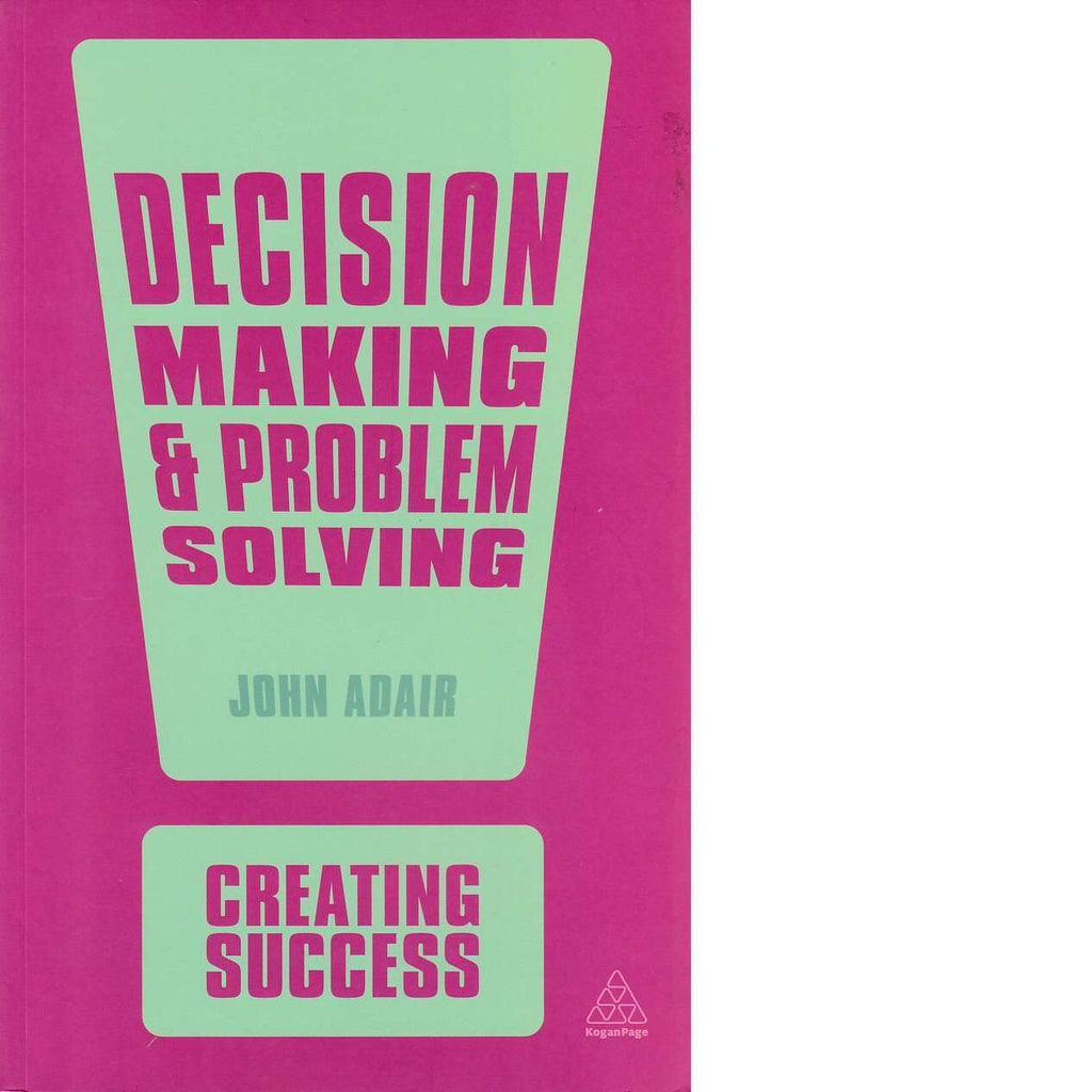 Bookdealers:Decision Making and Problem Solving | John Adair
