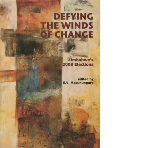 Defying the Winds of Change | E. V. Masunungure