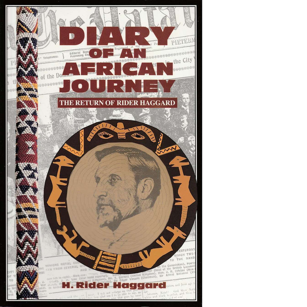 Bookdealers:Diary of an African Journey: The Return of Rider Haggard | H. Rider Haggard