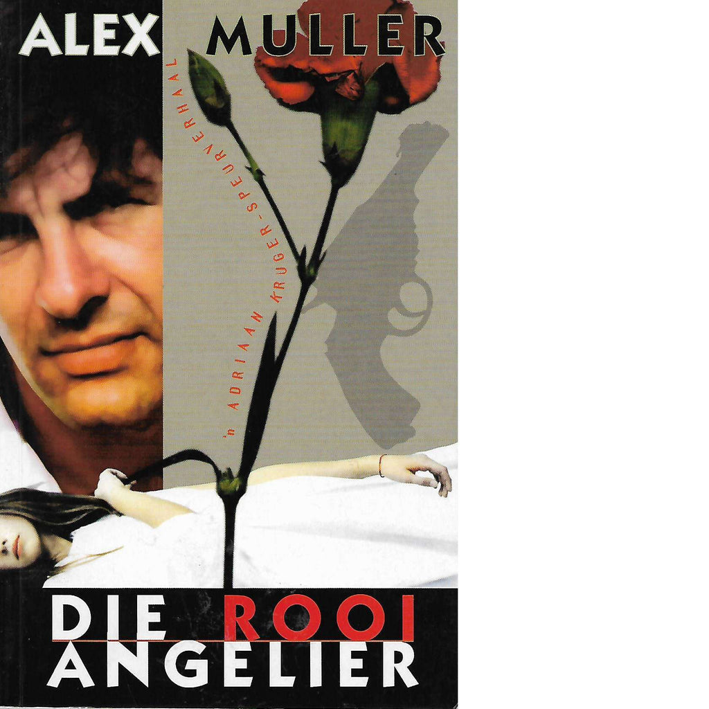 Bookdealers:Die Rooi Angelier (Signed) | Alex Muller