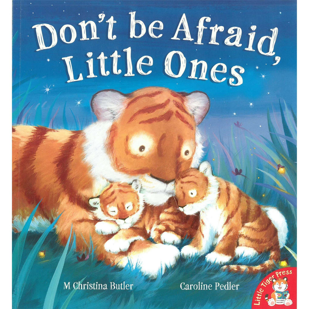 Bookdealers:Don't Be Afraid, Little Ones | M. Christina Butler and Caroline Pedler