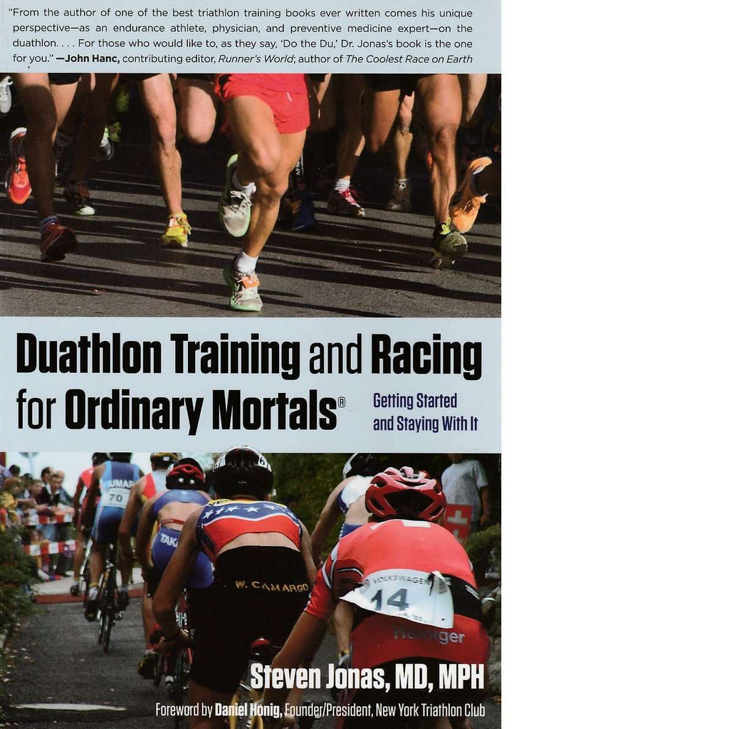 Bookdealers:Duathlon Training and Racing for Ordinary Mortals | Steven Jonas M.D.