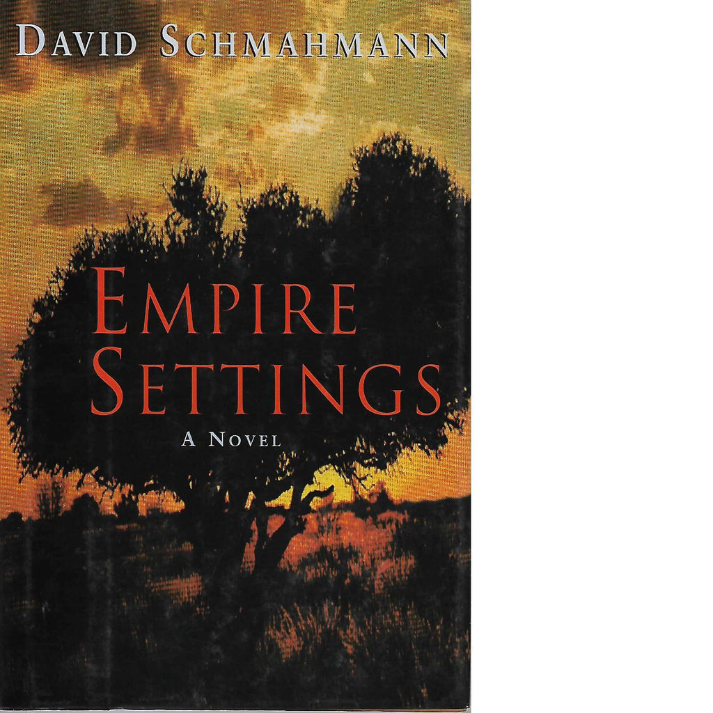 Bookdealers:Empire Settings (Inscribed) | David Schmahmann