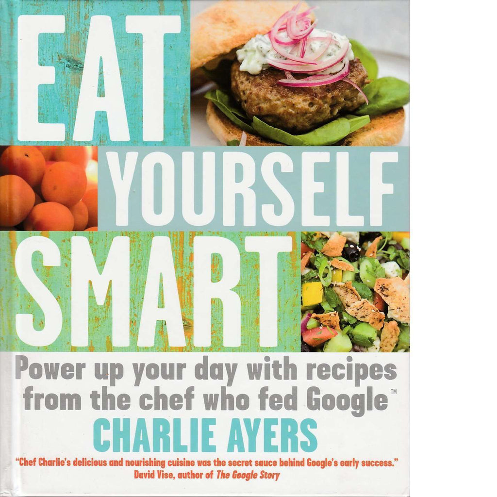 Eat Yourself Smart | Charlie Ayers