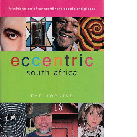 Eccentric South Africa | Pat Hopkins
