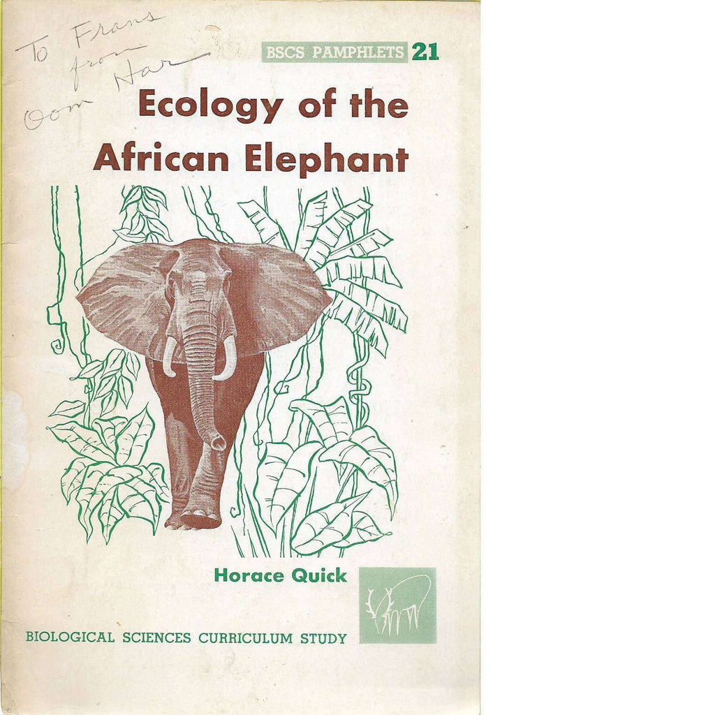 Bookdealers:Ecology of the African Elephant | Horace Quick (With Author's Inscription)