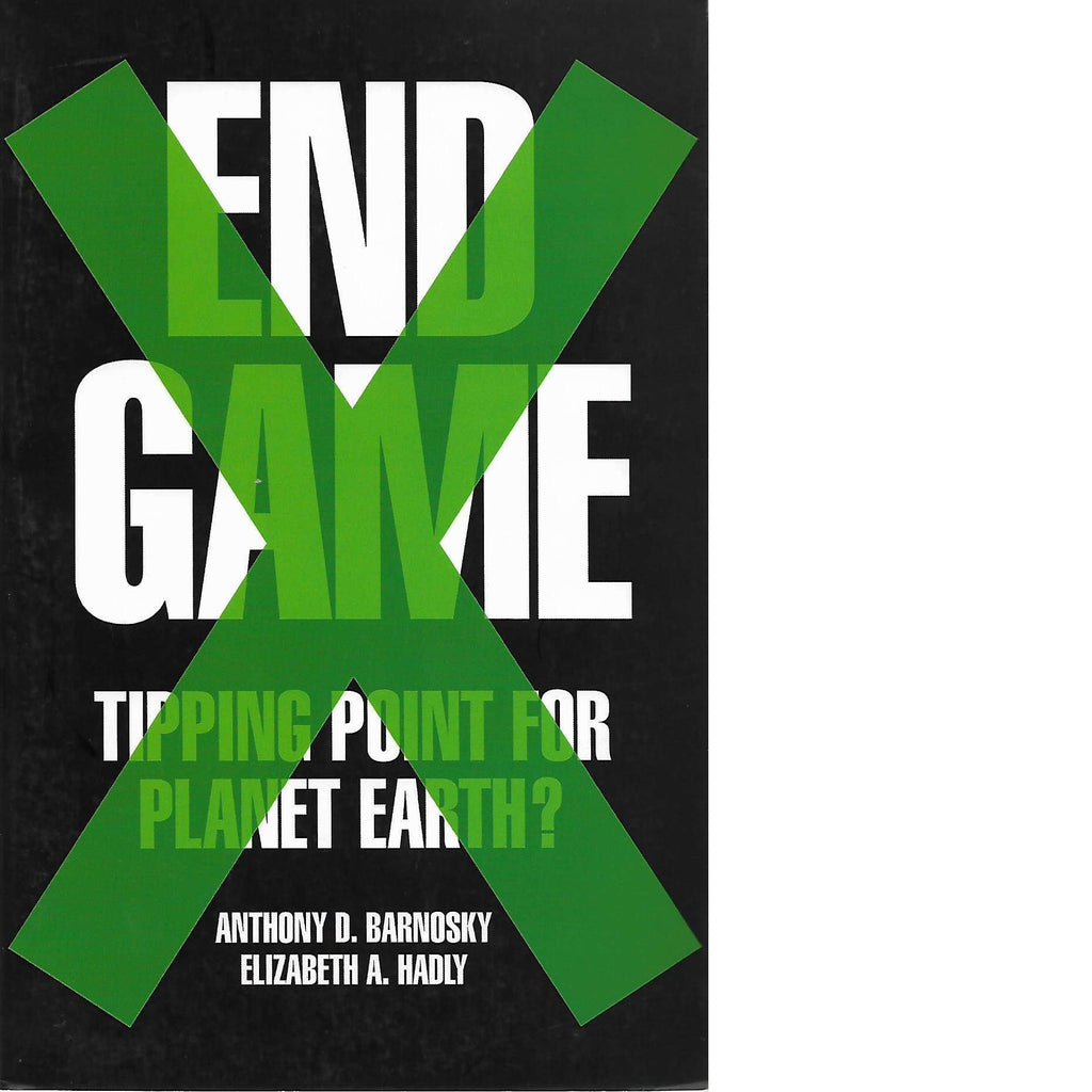 Bookdealers:End Game | Anthony D. Barnosky and Elizabeth Anne Hadly
