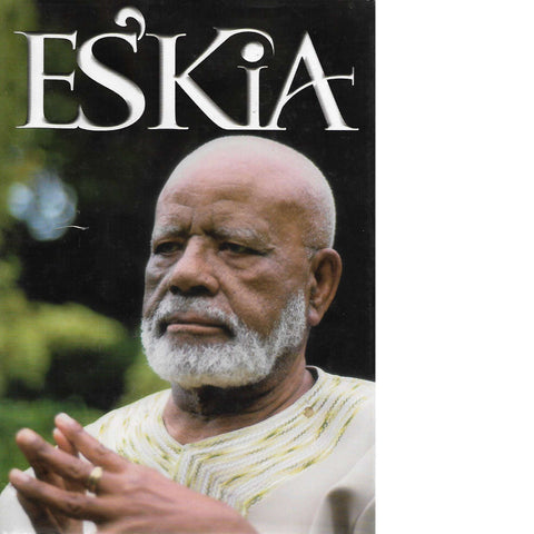 Es'kia: Education, African Humanism and Culture, Social Consciousness, Literary Appreciation (Signed) | Es'kia Mphahlele