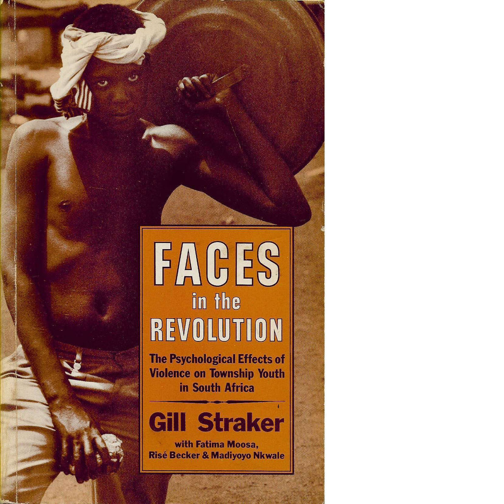 Bookdealers:Faces in the Revolution (Inscribed) | Gill Straker