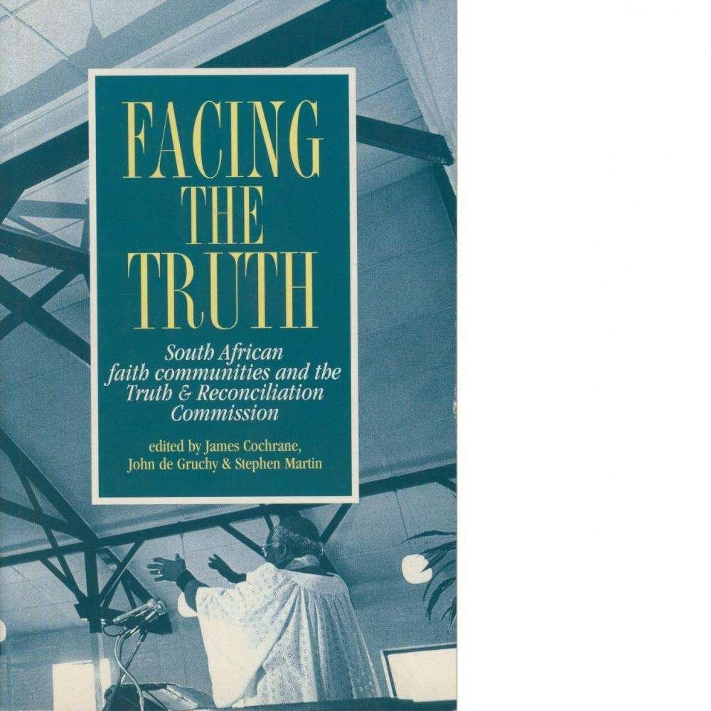 Bookdealers:Facing The Truth | James Cochrane, John de Gruchy and Stephen Martin