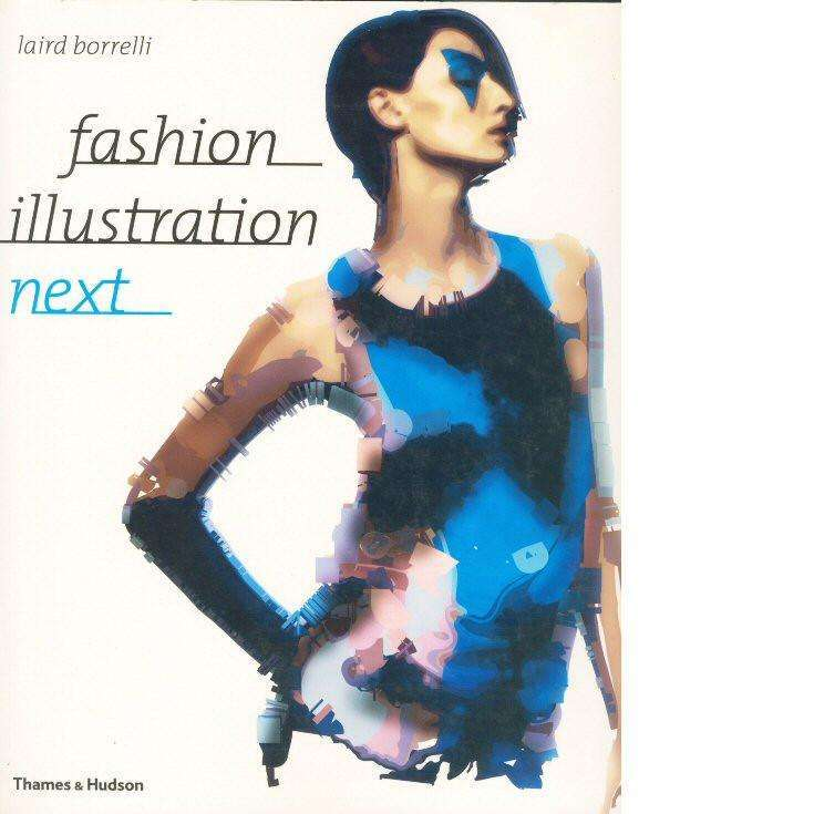 Bookdealers:Fashion Illustration Next | Laird Borrelli
