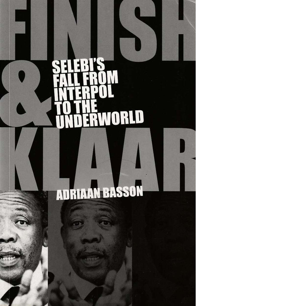 Bookdealers:Finish and Klaar (Inscribed) | Adriaan Basson