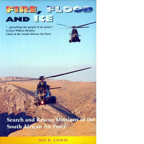 Fire, Flood and Ice (Signed) | Dick Lord