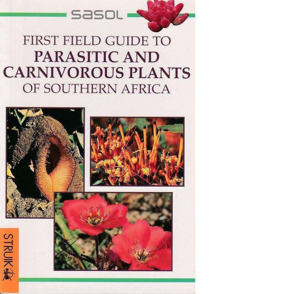 Bookdealers:First Field Guide to Parasitic and Carnivorous Plants of Southern Africa | John Manning
