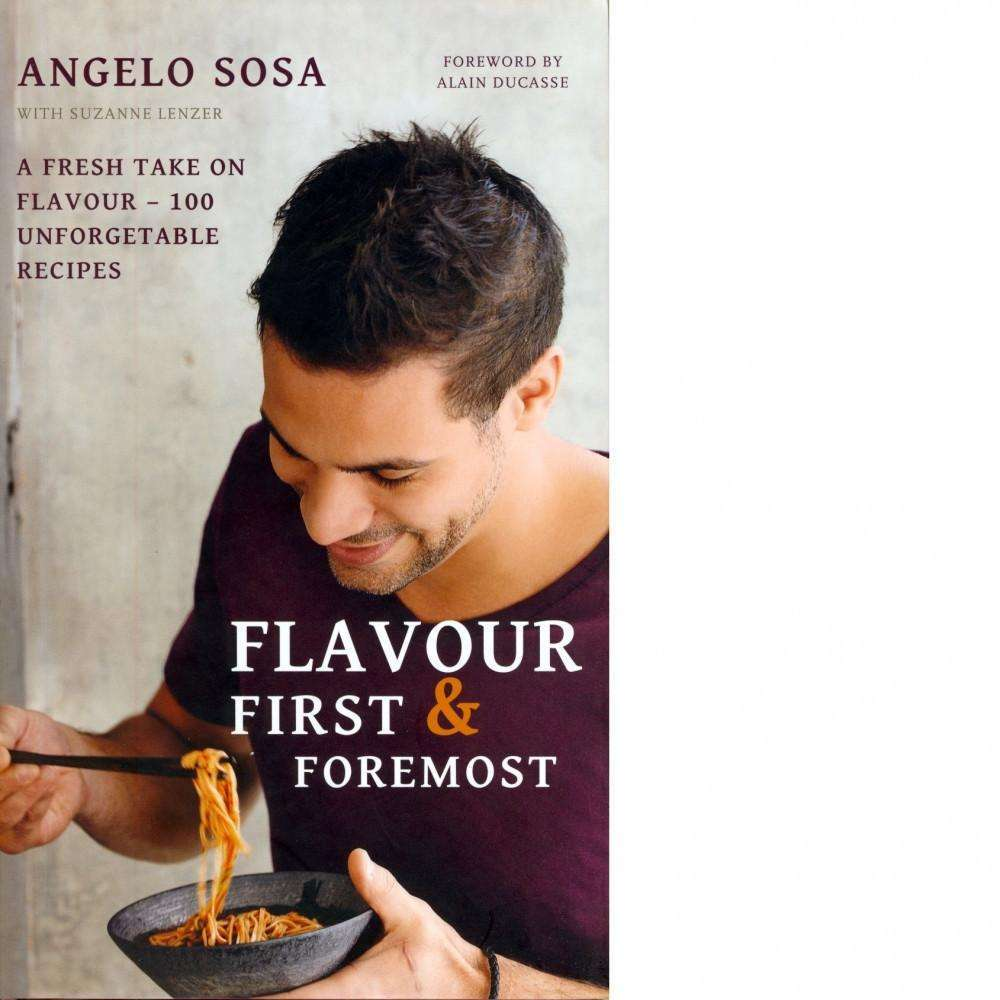 Bookdealers:Flavour First & Foremost | Angelo Sosa
