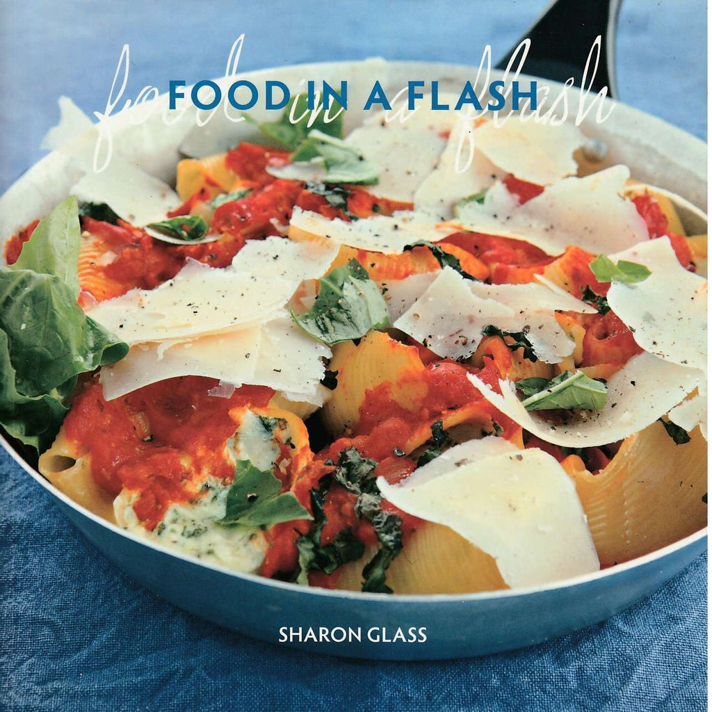 Bookdealers:Food in a Flash (Inscribed) | Sharon Glass